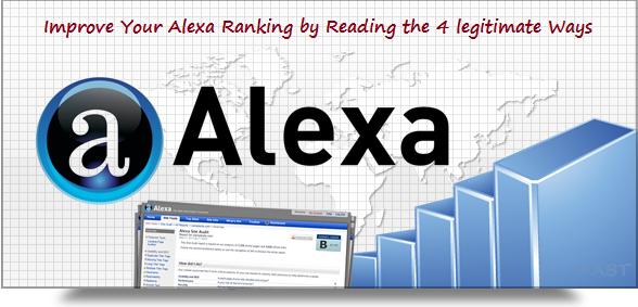 Improve Your Alexa Ranking by Reading the 4 legitimate Ways