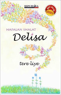 Sinopsis Novel Hafalan Salat Delisa