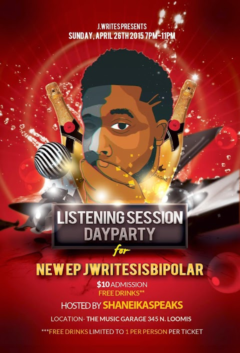 "J. Writes Presents The ""Listening Session Day Party"""