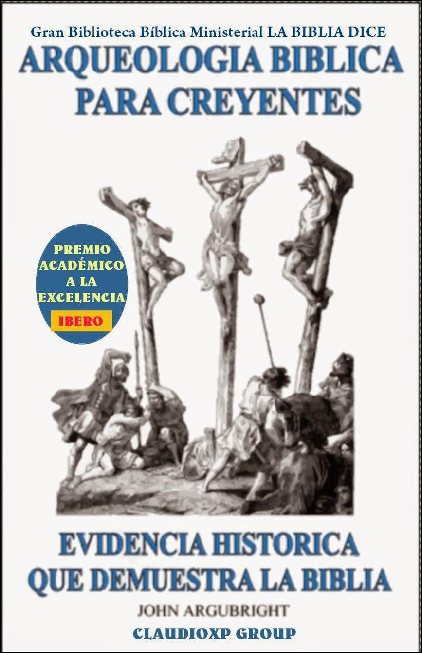 John Argubright-Arqueología Bíblica Para Creyentes-Vol 1-