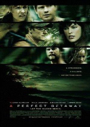 Lối Thoát Hoàn Hảo - A Perfect Getaway - 2009