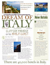 http://www.dreamofitaly.com/public/November-2013--Special-Report-New-Hotels-in-Italy.cfm