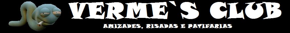 VERME`S CLUB