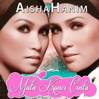 AishaHanim - Mata Kunci Cinta MP3