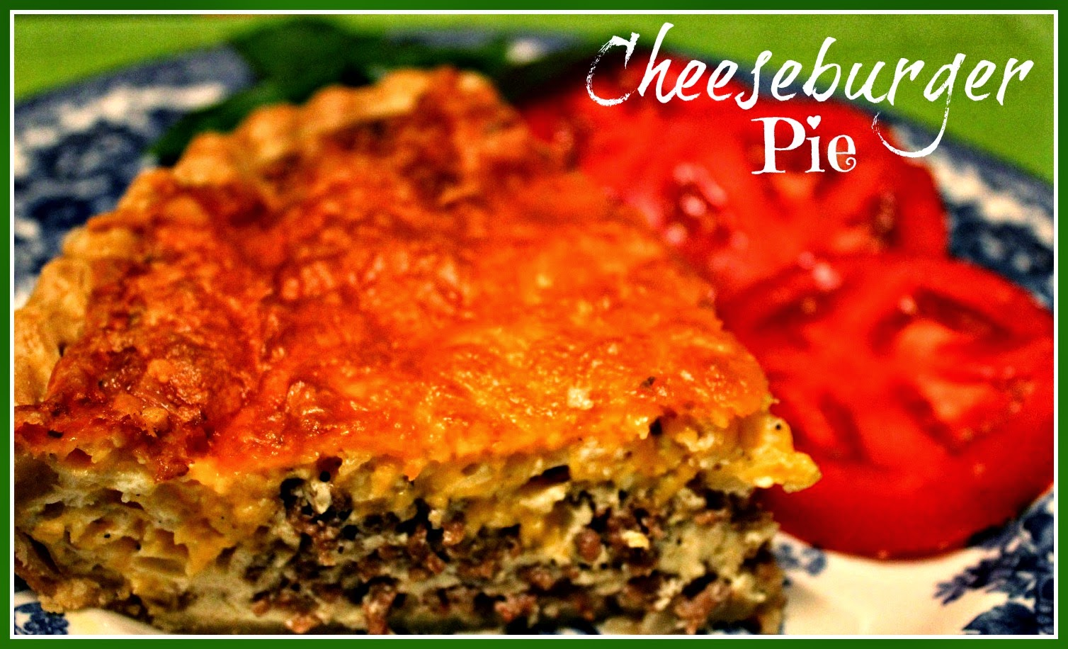 Cheeseburger Pie!