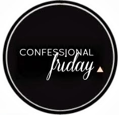 http://www.blondeambitionblog.com/2014/03/confessional-friday-link-up_28.html