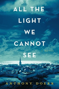 Cover of All the Light We Cannot See, a novel by Anthony Doerr