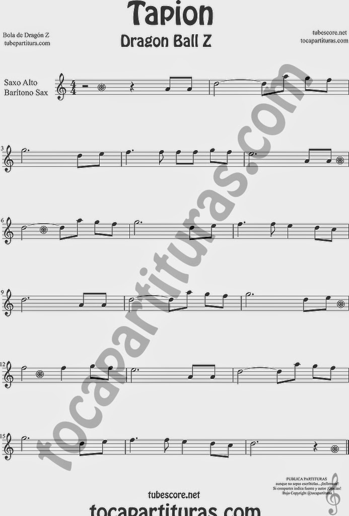 Tapión Bola de Dragón Z Partitura de Saxofón Alto y Sax Barítono Sheet Music for Alto and Baritone Saxophone Music Scores Dragon Ball Z