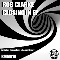 Rob Clarke Closing In EP Beats Me Music