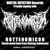 NOW ! Brutal Infection Records Proudly Signing ROTTENOMICON on Roster !