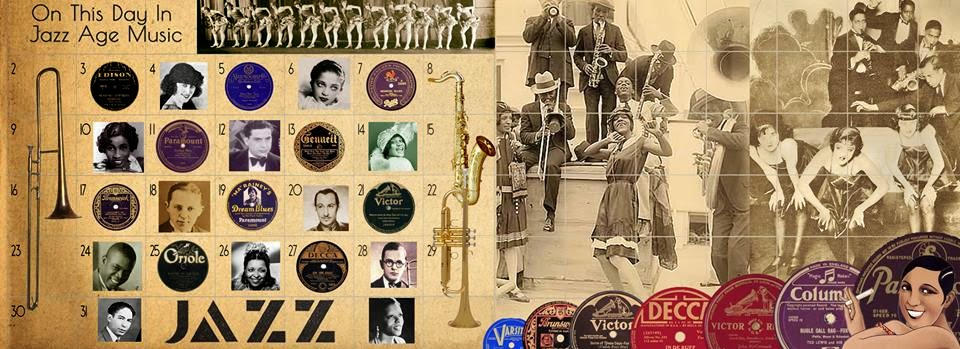 ON THIS DAY IN JAZZ AGE MUSIC