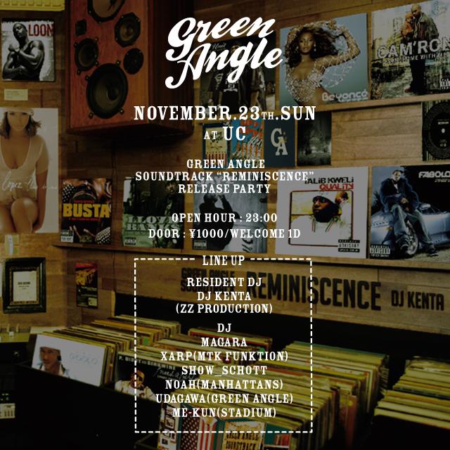 Greenangle soundtrack reminiscence release party at UC harajuku 原宿 ucessthelounge グリーンアングル