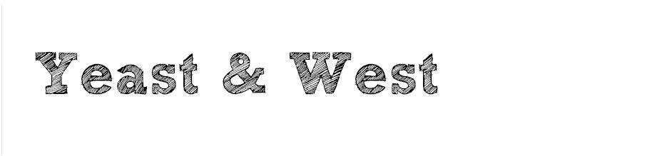 Yeast & West