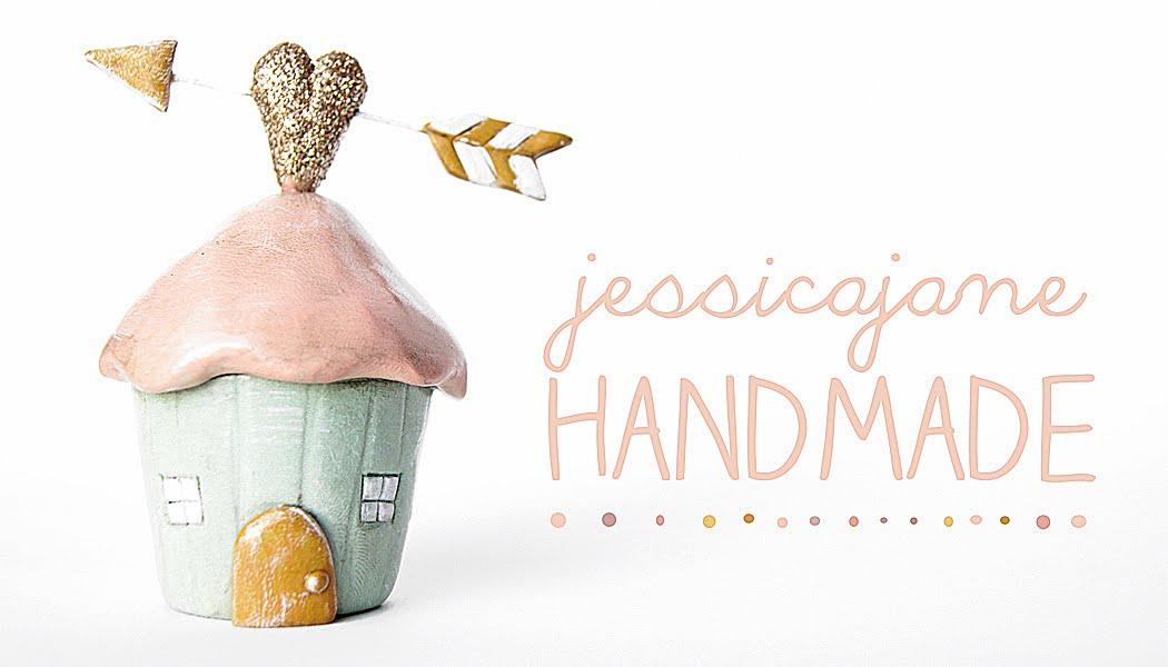 jessica jane: HANDMADE