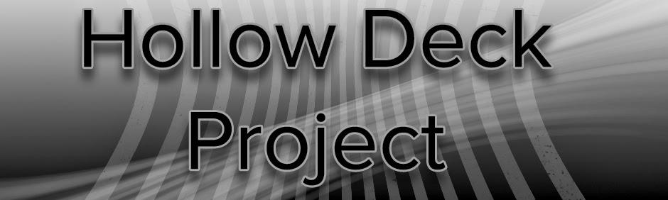 Hollowdeck Project