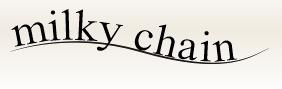 milky chain
