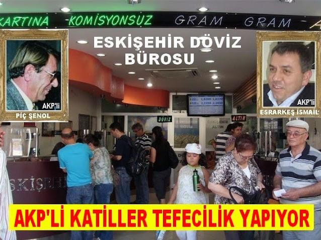 AKP'Lİ MÜSLÜMAN OROSPU ÇOCUKLARI TEFECİLİK YAPIYOR