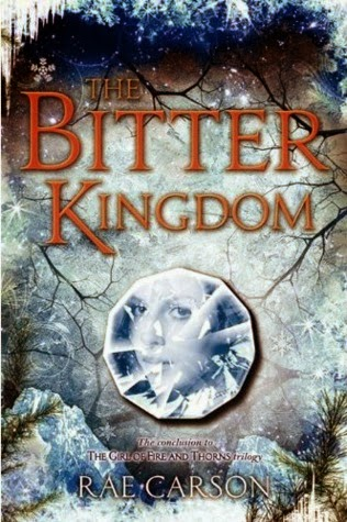 The Bitter Kingdom Rae Carson