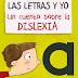 """""""Las letras y yo"""", un cuento sobre la Dislexia"""