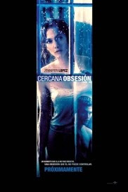 ver pelicula Cercana Obsesion, Cercana Obsesion online, Cercana Obsesion latino