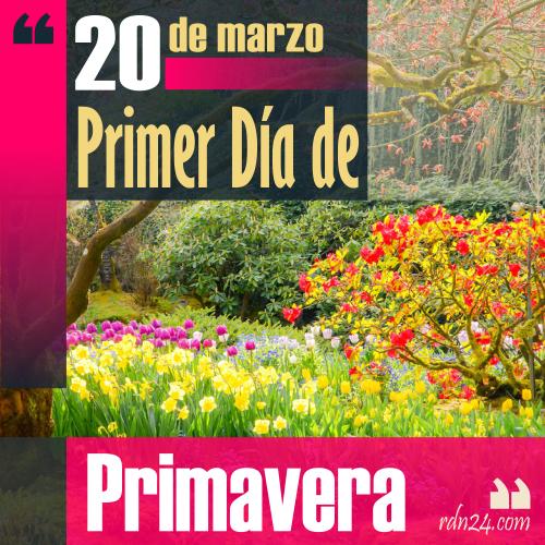 20 de marzo - Primer día de Primavera | + Info