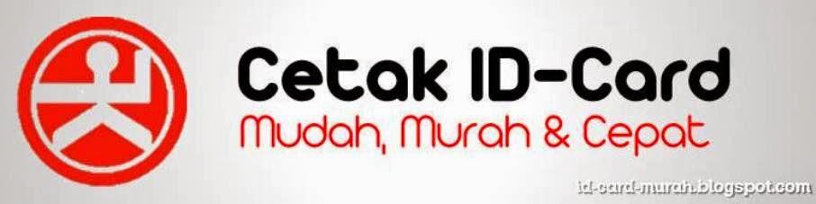 cetak id card MUDAH-MURAH-CEPAT