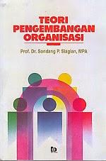 toko buku rahma: buku TEORI PENGEMBANGAN ORGANISASI, pengarang sondang p. siagian, penerbit bumi aksara