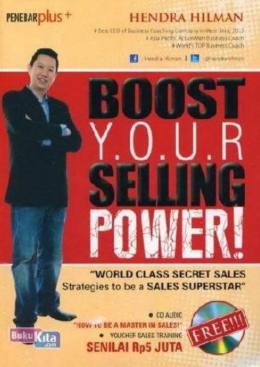 http://www.bukukita.com/Psikologi-dan-Pengembangan-Diri/Pengembangan-Diri/121892-Boost-Your-Selling-Power.html
