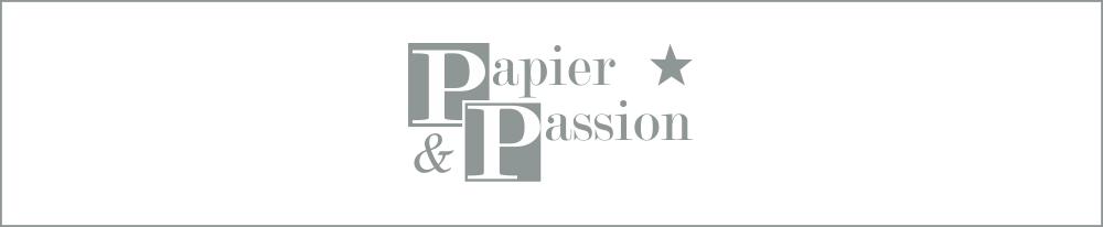 Papier und  Passion
