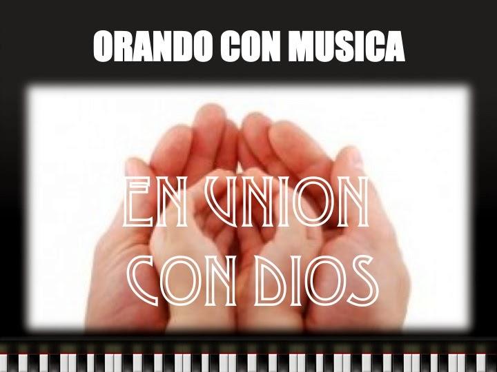 ORANDO CON MUSICA