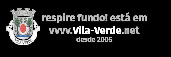 Respire fundo! Está em Vila Verde!