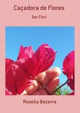 Caçadora de Flores