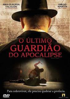filmes Download   O Último Guardião do Apocalipse   DVDRip AVI Dual Áudio + RMVB e x264 Dublado