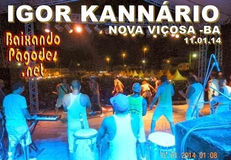 Igor Kannário Ao Vivo em Viçosa-Ba 11-01-14,baixar músicas grátis,baixar cd completo,baixaki músicas grátis,baixar cd de igor kanário 2014,igor kanário,ouvir igor kanário,ouvir pagode,igor kanário músicas,os melhores pagodes,baixar cd completo de igor kanário,baixar igor kanário grátis,baixar igor kanário,baixar pagode atual,igor kanário 2014,baixar cd de igor kanário,igor kanário cd,baixar musicas de igor kanário,igor kanário baixar músicas