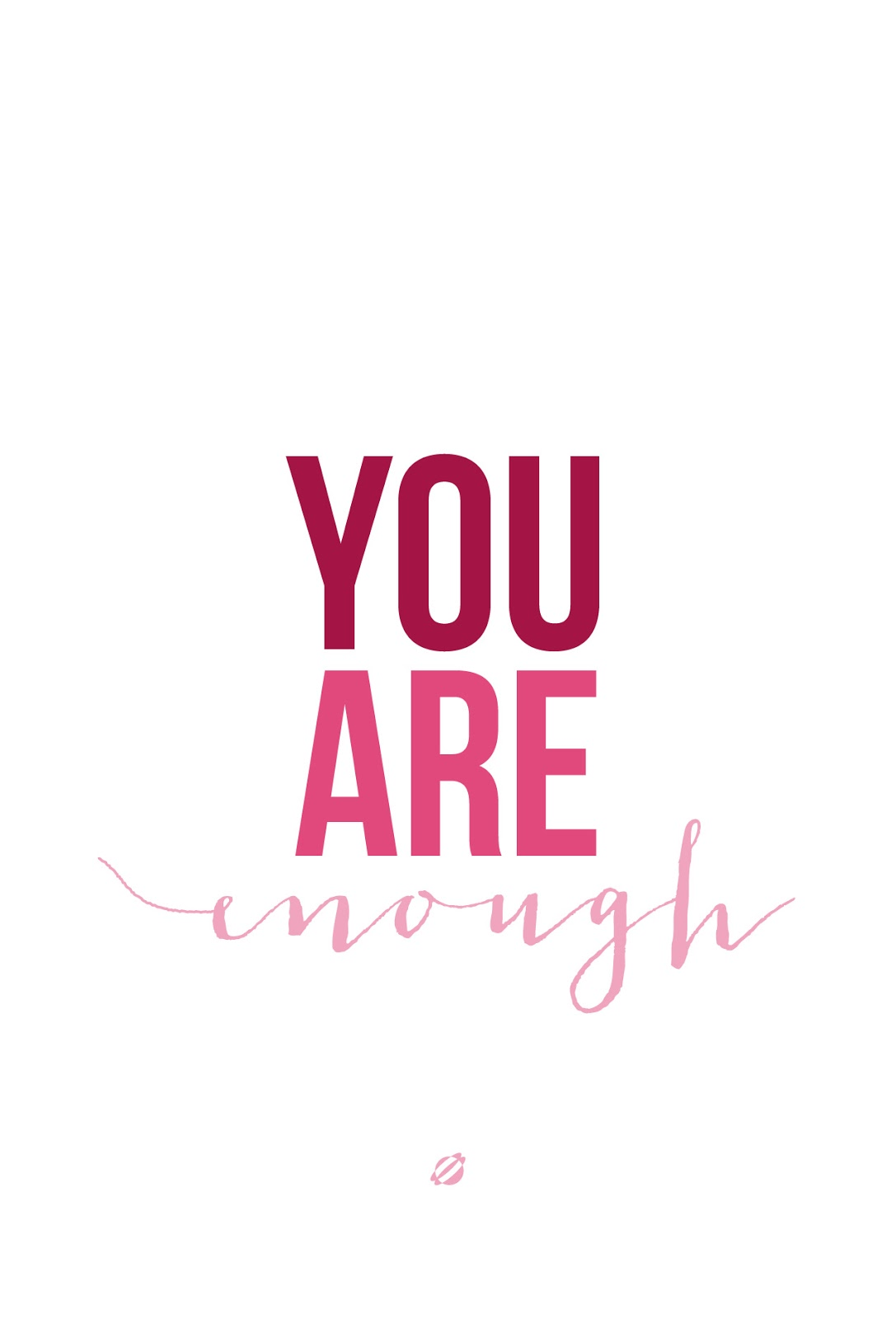 LostBumblebee ©2014 You Are Enough- #FreePrintable -Personal Use Only