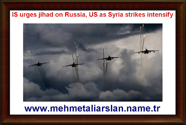 IS urges jihad on Russia, US as Syria strikes intensify