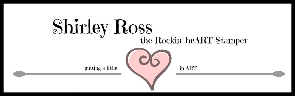 Shirley Ross, a Rockin' HeART Stamper