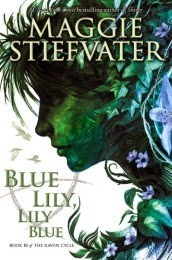 Cover art for Blue Lily, Lily Blue, featuring the green- and blue-toned silhouette of a girl surrounded by flowers and vines.