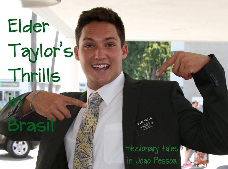 Elder Taylor's Thrills in Brasil