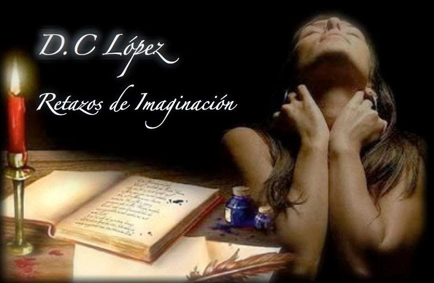 D. C. López, retazos de imaginación