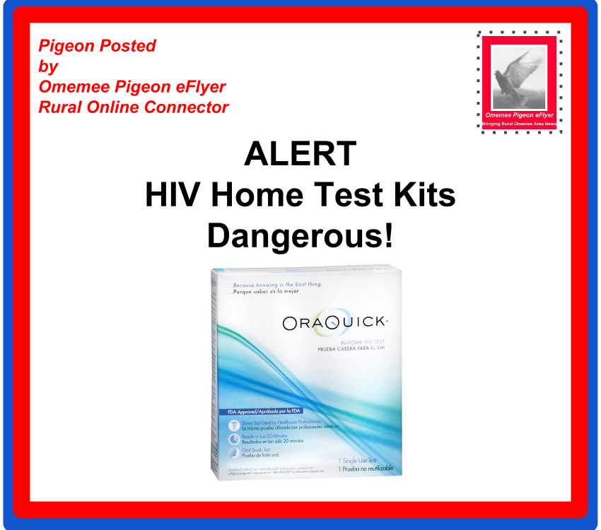 image Omemee Pigeon Posted  Alert HIV Home Test Kits Dangerous! picture of OraQuick