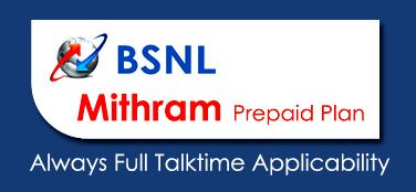 BSNL Kerala MITHRAM Plan Tariff with Always Full Talktime Applicability