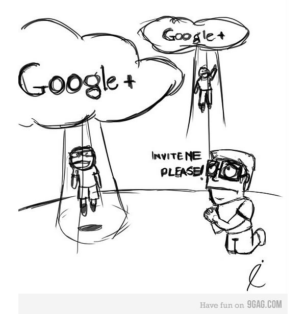 Google Plus Funny Images: Invite Me Please by 9GAG.com