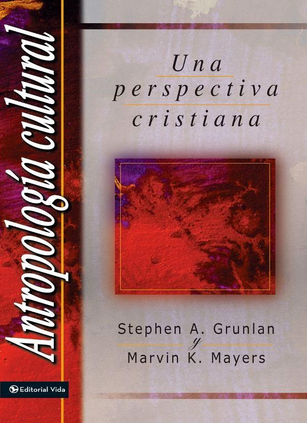 Varios Autores-Antropología Cultural:Una Perspectiva Cristiana-