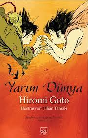 yarim-dunya-hiromi-goto