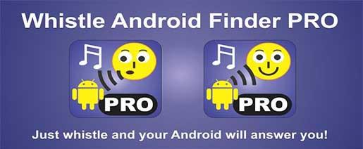 Whistle Android Finder PRO Apk v5.2
