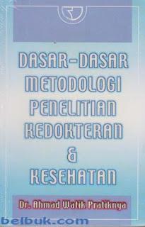 Dasar-Dasar Metodologi Penelitian Kedokteran & Kesehatan - Ruang