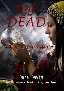 Desert Magick: Day of the Dead (Book 3)