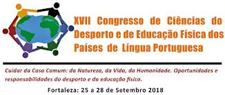 XVII Congresso de Ciências do Desporto e Educação Física dos Países de Língua Portuguesa 2018