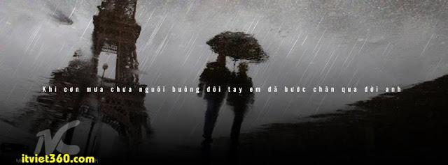 Ảnh bìa cho Facebook mưa | Cover FB timeline rain, khi cơn mưa chưa nguôi buông đôi tay em đã bước chân qua đời anh